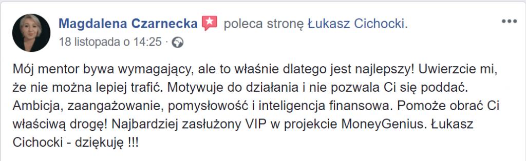 """""""Najbardziej zasłużony VIP w projekcie MoneyGenius to Łukasz Cichocki"""" ~ Magdalena Czarnecka"""
