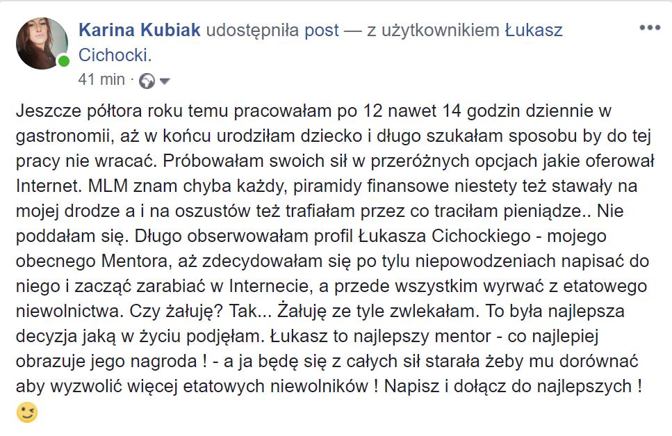 """""""Łukasz Cichocki to najlepszy mentor"""" ~ Karina Kubiak"""