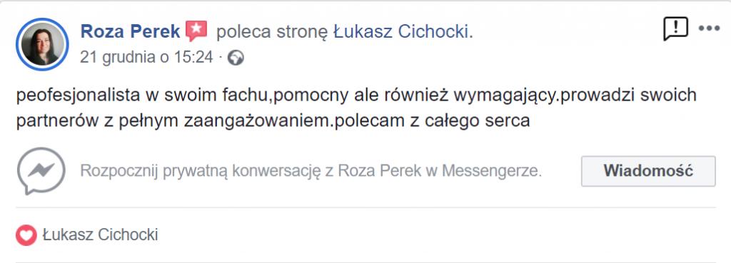 """""""Łukasz Cichocki to profesjonalista w swoich fachu"""" ~ Roza Perek"""